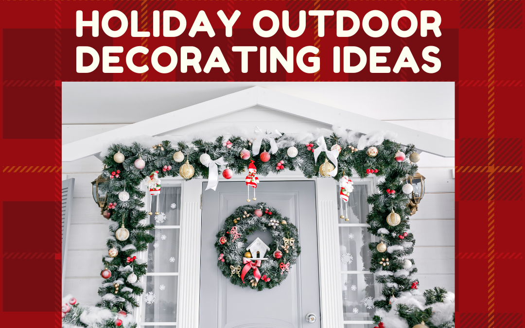 Holiday Outdoor Decorating Ideas
