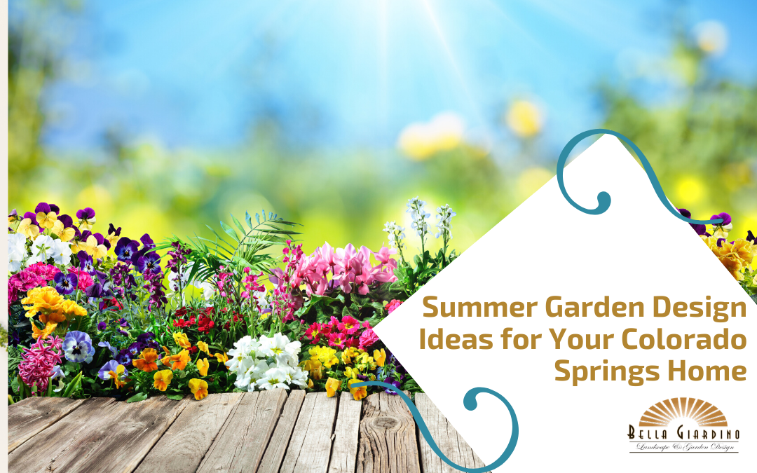 Summer Garden Design Ideas for Your Colorado Springs Home